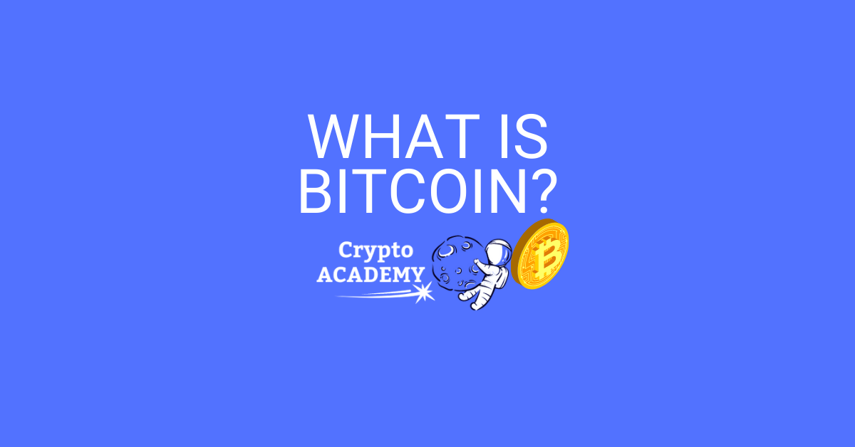What is Bitcoin? A Step-By-Step Guide