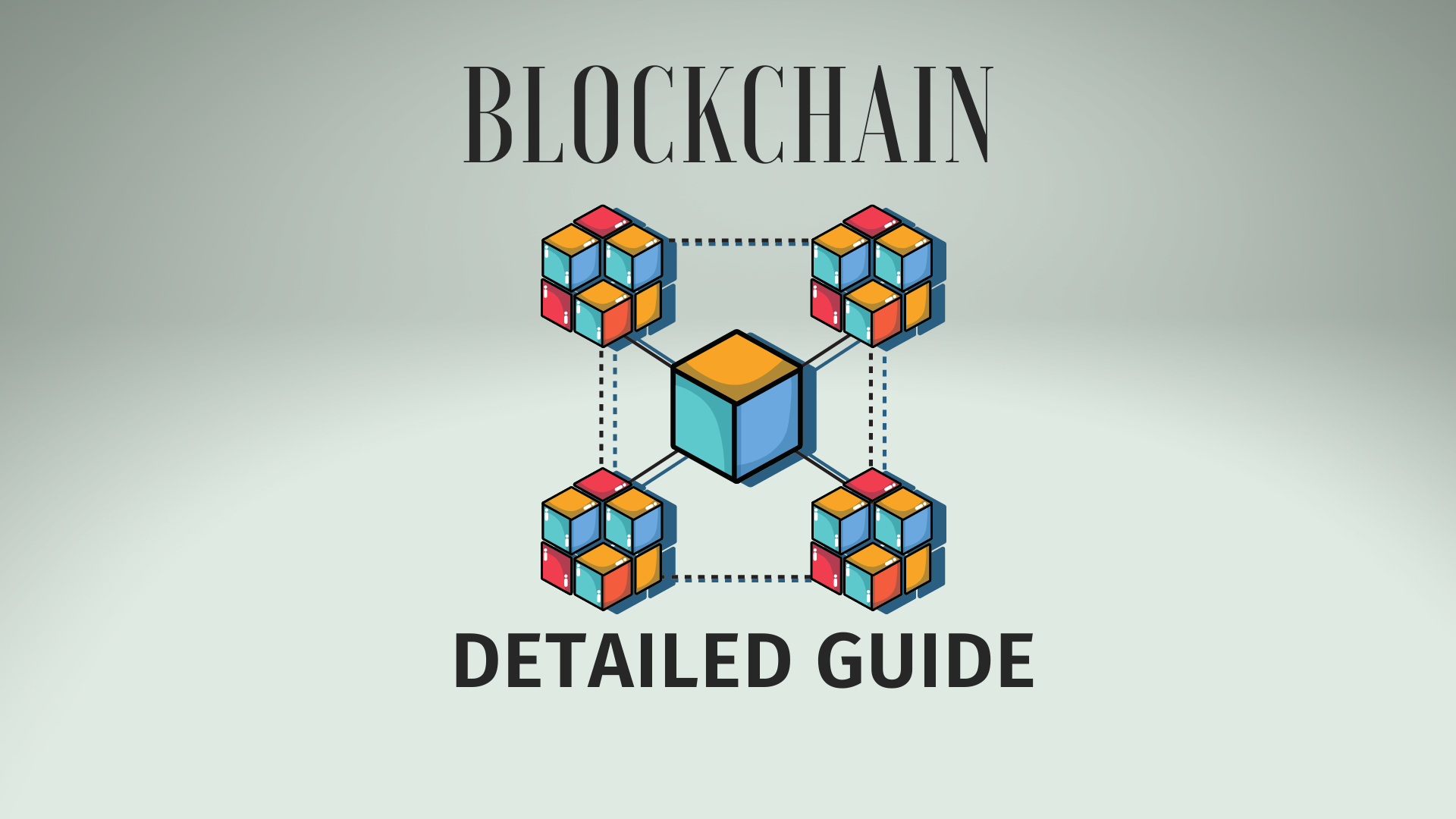 What Is Blockchain - A Step-By-Step Guide