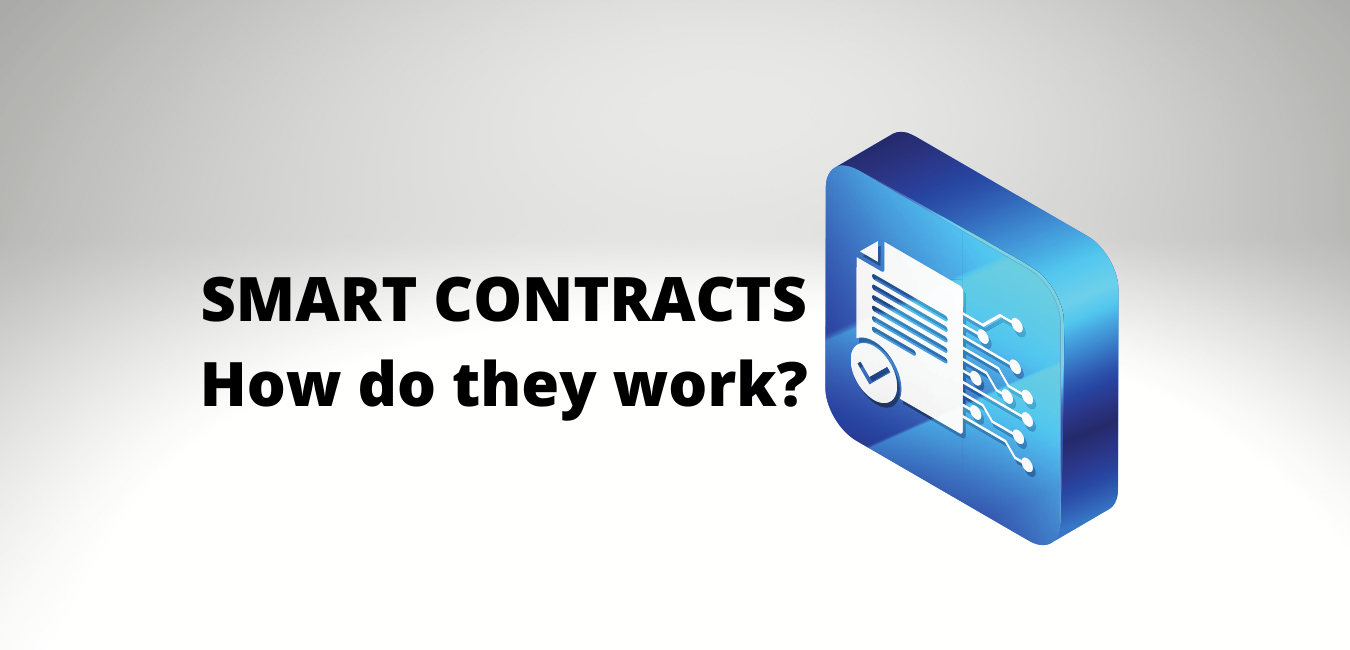 What are SMART CONTRACTS - GUIDE 2021 SMART CONTACTS BLOCKCHAIN