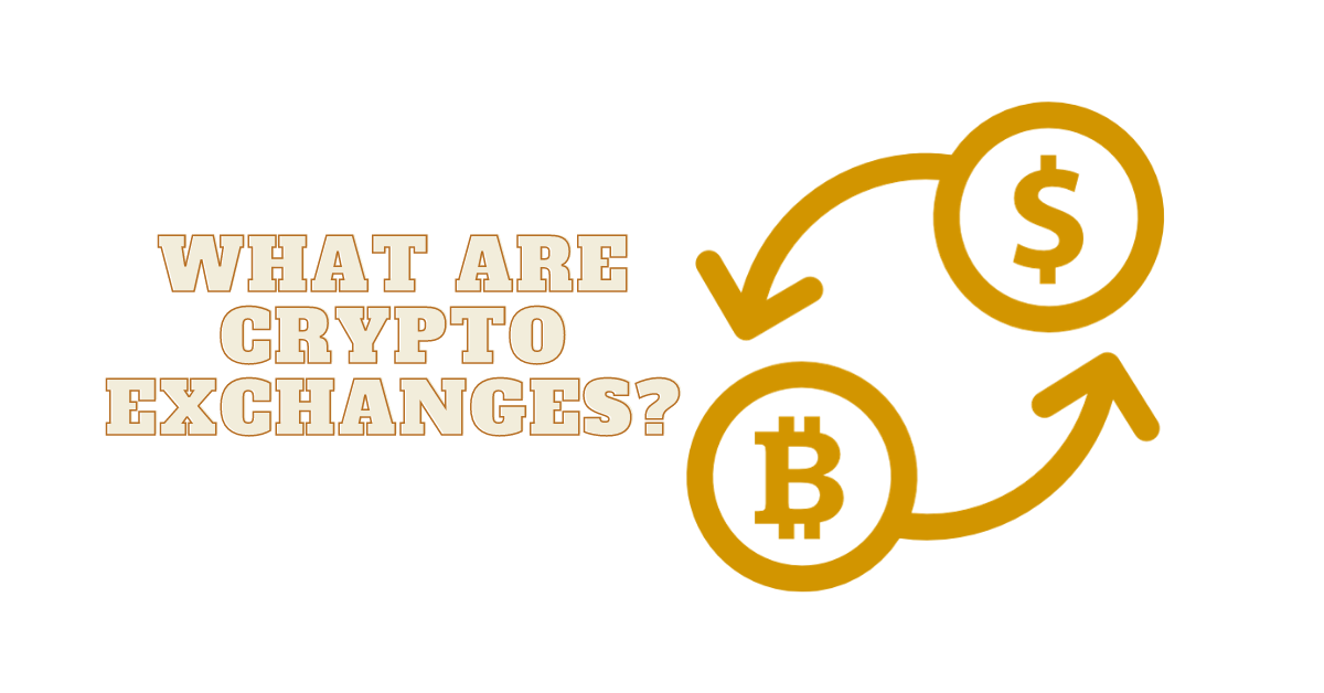 What is a Cryptocurrency Exchange? - A Detailed Guide