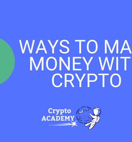8 No-Brainer Ways to Make Money With Cryptocurrency