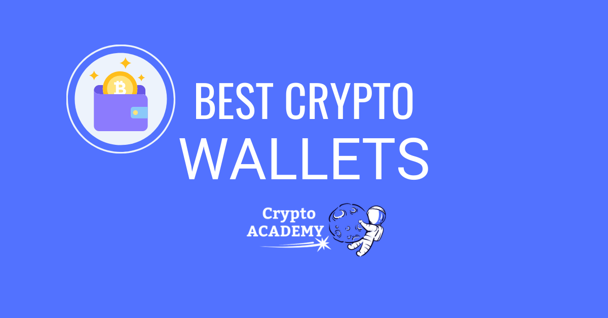 The Best Cryptocurrency Wallets in 2021